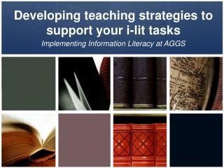 Developing teaching strategies to support your i-lit tasks
