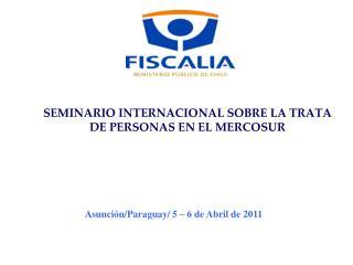 SEMINARIO INTERNACIONAL SOBRE LA TRATA  DE PERSONAS EN EL MERCOSUR