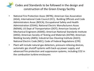 Codes and Standards to be followed in the design and construction of the Green Energy facility