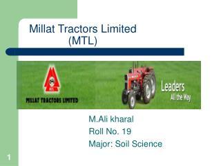 Millat Tractors Limited  (MTL)