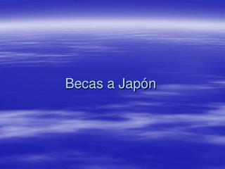 Becas a Jap�n