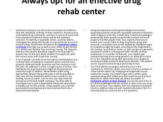 Always opt for an effective drug rehab center