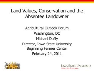 Land Values, Conservation and the Absentee Landowner