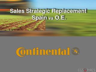 Sales Strategic Replacement   Spain  vs  O.E.