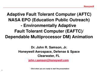 Adaptive Fault Tolerant Computer (AFTC) NASA EPO (Education Public Outreach)