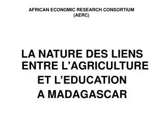 AFRICAN ECONOMIC RESEARCH CONSORTIUM (AERC)