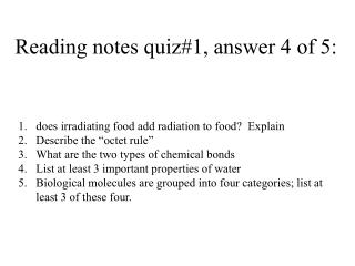 Reading notes quiz#1, answer 4 of 5: