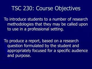 TSC 230: Course Objectives