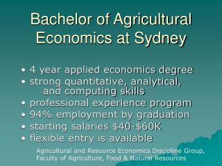 Bachelor of Agricultural Economics at Sydney