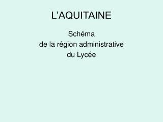 L'AQUITAINE