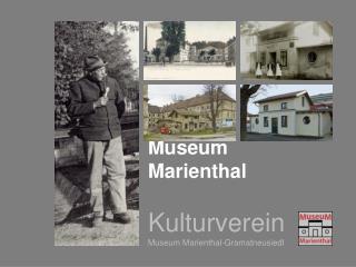 Museum  Marienthal