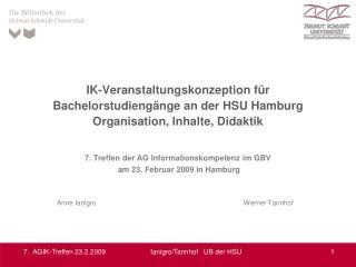 7. Treffen der AG Informationskompetenz im GBV  am 23. Februar 2009 in Hamburg