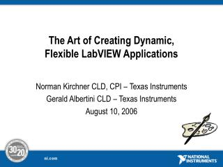 The Art of Creating Dynamic, Flexible LabVIEW Applications