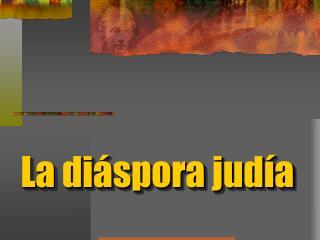 La diáspora judía