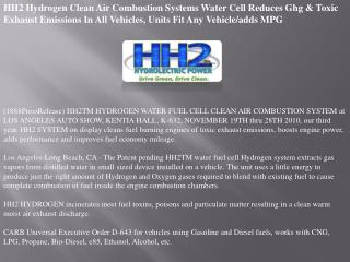 HH2 Hydrogen Clean Air Combustion Systems Water Cell Reduces