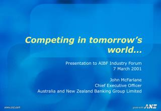 Competing in tomorrow�s world�