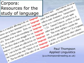 Paul Thompson Applied Linguistics (p.a.thompson@reading.ac.uk)