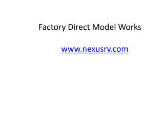 Factory Direct Presentation from NeXus RV