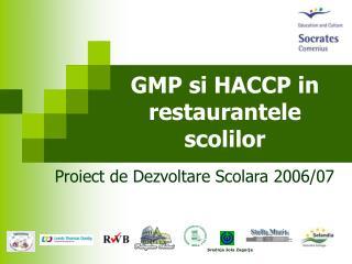 GMP si HACCP in restaurantele  sc olilor