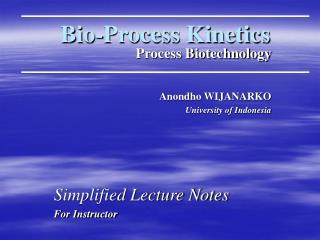 Bio-Process Kinetics