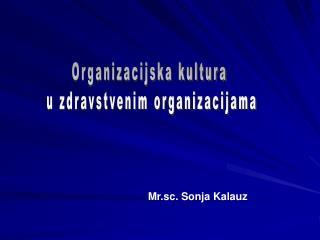 Organizacijska kultura  u zdravstvenim organizacijama