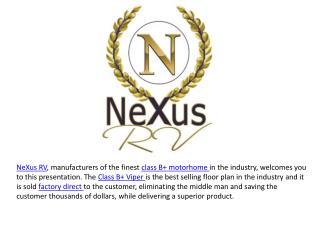 Class B+ Motorhomes from NeXus RV