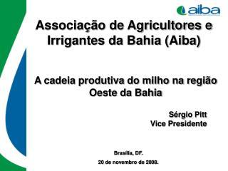 Associa��o de Agricultores e Irrigantes da Bahia (Aiba)