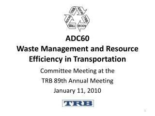 ADC60 Waste Management and Resource Efficiency in Transportation