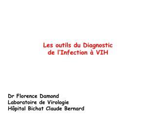 Les outils du Diagnostic  de l'Infection à VIH
