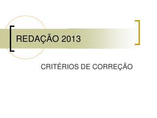 REDAÇÃO 2013