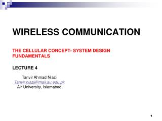 Wireless Communication The Cellular Concept- System design fundamentals Lecture 4