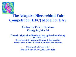 The Adaptive Hierarchical Fair Competition (HFC) Model for EA's