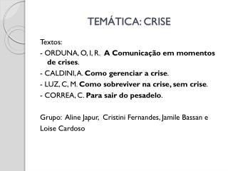 TEMÁTICA: CRISE