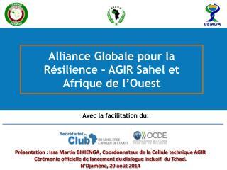 Alliance Globale pour la Résilience – AGIR Sahel et Afrique de l'Ouest