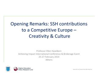 Opening Remarks:  SSH contributions to a Competitive Europe –   Creativity & Culture