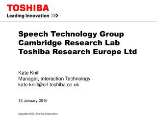 Speech Technology Group Cambridge Research Lab Toshiba Research Europe Ltd