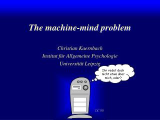 The machine-mind problem