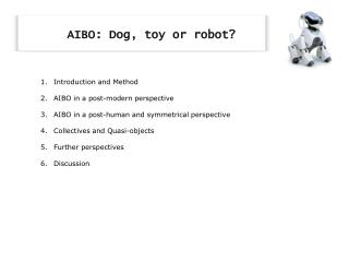 AIBO: Dog, toy or robot?
