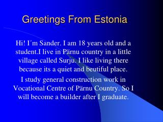 Greetings From Estonia