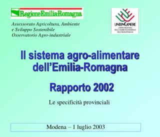 Il sistema agro-alimentare dell'Emilia-Romagna Rapporto 2002