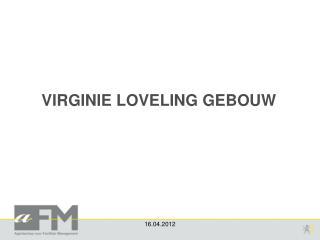 VIRGINIE LOVELING GEBOUW