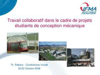 Travail collaboratif dans le cadre de projets  tudiants de conception m canique