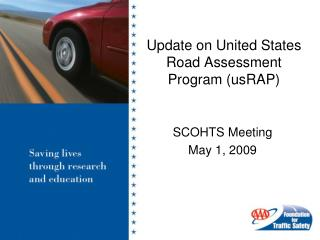 Update on United States Road Assessment Program (usRAP)