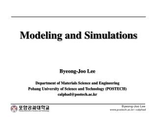 Modeling and Simulations