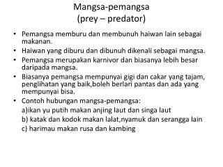 Mangsa-pemangsa (prey – predator)