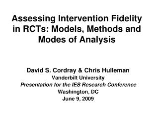 Assessing Intervention Fidelity in RCTs: Models, Methods and Modes of Analysis