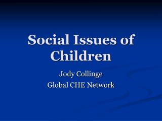 Social Issues of Children