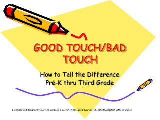 GOOD TOUCH/BAD TOUCH