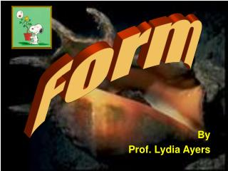 By Prof. Lydia Ayers