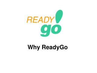 Why ReadyGo
